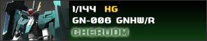 HG GN-006 GNHW/R CHERUDM GUNDAM