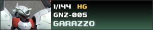 GNZ-005 ヒリング専用 ガラッゾ